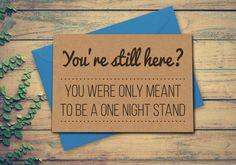 Lustige Geburtstag Karte lustige Karte eine Nacht Stand Liebeskarte recycelt Kraft niedlich Jubiläum Karte Karte für ihn Karte für ihren Freund