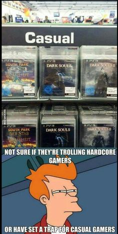 Yes,because Dark Souls is definitely casual. Yes,because Dark Souls is definitely casual. Gamer Humor, Funny Gaming Memes, Video Game Logic, Video Games Funny, Funny Games, Mundo Dos Games, Humor Mexicano, Geek Culture, Funny Comics