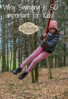 The Activity Mom - Why Is Swinging Important for Kids - The Activity Mom