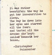 It was rather beautiful: The way he put her insecurities to sleep...