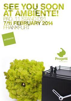 Progetti vi aspetta ad Ambiente, Francoforte See you soon at Ambiente, Frankfurt