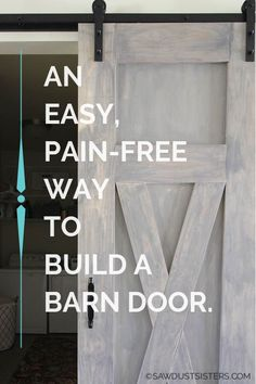 A Quick-n-Dirty Way to Build a Barn Door - Sawdust Sisters Diy Furniture Projects, Wood Projects, Handmade Furniture, Easy Woodworking Projects, Woodworking Plans, Building A Barn Door, Sliding Door Hardware, Built In Bookcase, Free Plans