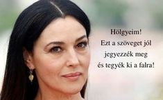 holgyeim-ezt-a-szoveget-jol-jegyezzek-meg-es-tegyek-ki-a-falra Happy Life, Helpful Hints, Qoutes, Health Fitness, Inspirational Quotes, Relationship, Humor, Feelings, Lifestyle