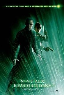 The Matrix Revolutions is a 2003 American science fiction action film and the third installment of The Matrix trilogy. The film was released six months following The Matrix Reloaded. The film was written and directed by the Wachowski brothers and released simultaneously in 60 countries on November 5, 2003. Despite the fact that it is the final film in the series, the Matrix storyline continued in The Matrix Online.