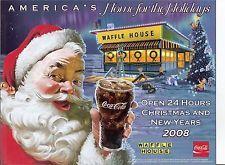2008, Waffle House Coca Cola Santa