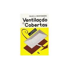 Ventilação e Cobertas: a Arquitetura Tropical na Prática