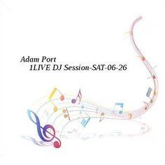 Adam Port  1LIVE DJ Session-SAT-06-26-2016-TALiON