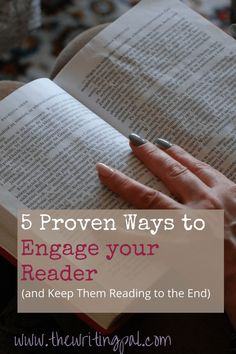 You want to engage your reader so they keep reading until the last page. But how do you engage your reader? Learn 5 proven tips that will engage your reader and keep them turning the pages, wanting more.