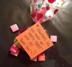 "Volunteer appreciation gift with Starbursts. ""Volunteers like you make our hearts 'BURST' with joy!"""