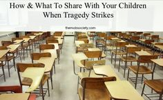How & What To Share With Your Children When Tragedy Strikes