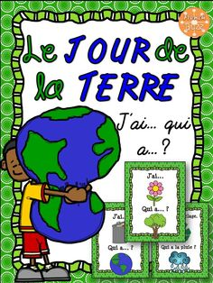 "Earth Day - Game ""I have. Earth Day Games, French Lessons, Fun Activities, Sentences, Knowledge, Teacher, Education, Reading, Theme Ideas"