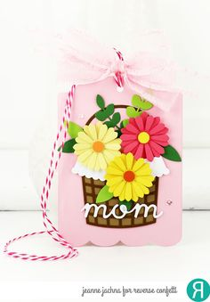 Tag by Jeanne Jachna. Confetti Cuts dies by Reverse Confetti: Basket, Gift Card Holder Tag. Mother Day gift tag.