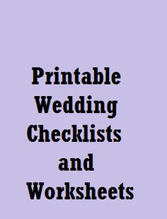 Printable Wedding Checklists and Worksheets for Brides-to-Be