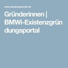 Gründerinnen | BMWi-Existenzgründungsportal