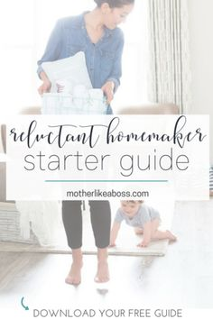 Reluctant Homemaker Starter Guide — Mother Like a Boss Speed Cleaning, House Cleaning Tips, Clean House Schedule, Home Organization Hacks, Organizing, Stay At Home Mom, Learning To Be, Like A Boss, Getting Things Done