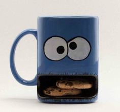 Cookie Monster cup! You got your cookies and your milk all together, and only one dirty dish. :)