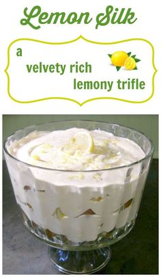 This is my mother's recipe for Lemon Silk-a trifle that's rich and lemony! If you like lemons, you're gonna love this!