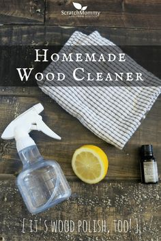 Grab Our Recipe For Homemade Wood Cleaner and polish, too. It's the perfect natural, safe, effective all-in-one solution!- Scratch Mommy