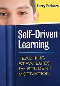 Free Technology for Teachers: Larry Ferlazzo's Hand-outs on Student Motivation Available for Free