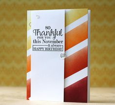 November Birthday Card by Laura Bassen for Papertrey Ink (October 2014)