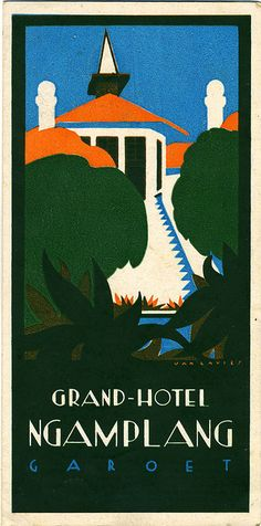 """Grand - Hotel Ngamplang Garoet"", Illustration and Graphic Luggage Label by Jan Lavies (b. 1902 - d. 2005, Netherlands) - Original Vintage Deco Hotel Luggage Label"