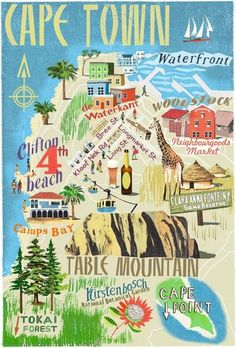 Lugares por visitar en / CapeTown Illustrated Map Idea: buy illustrated maps of each place visited. Travel Maps, Africa Travel, Le Cap, Cape Town South Africa, South Africa Map, South Afrika, Thinking Day, Vintage Travel Posters, Historical Sites