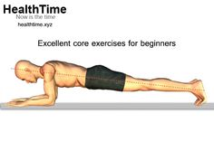 When you have decided to go the core exercise way to stay fit, here are a few core exercises for beginners that will help you achieve your fitness goal. You Fitness, Fitness Goals, Core Exercises For Beginners, Planks, Nice Body, Body Shapes, Stay Fit, Stability, Muscles