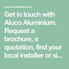 Get in touch with Aluco Aluminium. Request a brochure, a quotation, find your local installer or simply require some design advice? - Contact a member of our friendly team and we'll be delighted to help. Aluco, Crittall Windows, Instagram Sign, Quotations, Finding Yourself, Advice, The Unit, Design, Tips