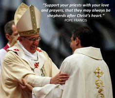 May priests be shepherds after Christ's heart i.e. Do what is pleasing to God always