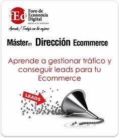 Aprende a gestionar el tráfico y gestion de leads de tu Ecommerce #Ecommerce #Leads #Formación #Máster #Digital
