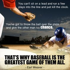 Earl Weaver -Greatest Game of Them All!