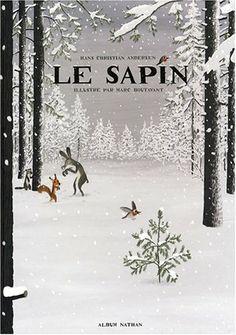 Le sapin: Hans Christian Andersen, Marc Boutavant, Jean-Baptiste Coursaud: Books