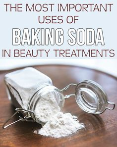 Read directions about most important uses of baking soda in beauty treatments.