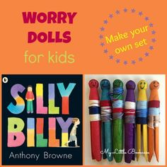 Inspired by Silly Billy, this post shows how to Make Your Own Worry Dolls_ My Little Bookcase
