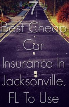 7 Cheap Car Insurance Jacksonville, FL (With Quotes) Cheap Car Insurance, Jacksonville Fl, Quotes, Quotations, Quote, Shut Up Quotes