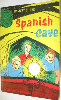 Mystery of the Spanish Cave by Geoffrey Household