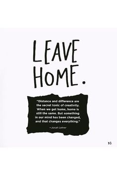 home frases inspirational quotes for leaving home 25 best ideas about The Words, Year Quotes, Life Quotes, Words Quotes, Sayings, Vie Motivation, Beautiful Words, Decir No, Favorite Quotes
