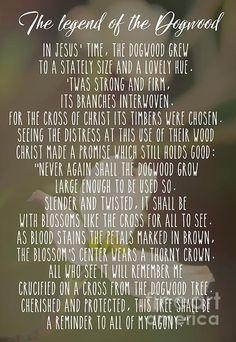 The Legend Of The Dogwood 3 by Andrea Anderegg. #easter #thelegendofthedogwood #dogwood #flower #floral #poem #inspirational #Christ #Risen #cross #decor #wallart