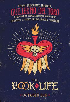 Jon Contino's poster for Guillermo Del Toro's The Book of Life featuring his handlettering work