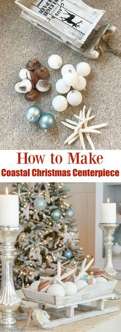 HOW TO MAKE A COASTAL CHRISTMAS CENTERPIECE | I purchased a sleigh and ornaments from HOmeGoods (sponsored) ad created a beutiful centerpiece for our Coastal Dining Room. | EASY CENTERPIECE IDEA