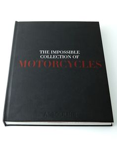 Shop The Impossible Collection of Motorcycles Book from Assouline Publishing at Horchow, where you'll find new lower shipping on hundreds of home furnishings and gifts. Coffee Table Vignettes, Coffee Table Books, Luxury Gifts For Men, Desk Stationery, Stationary, Biker, Coffee And End Tables, Assouline, Love Book