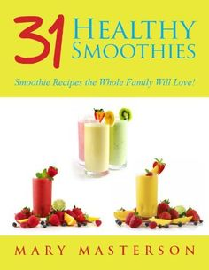 Smoothie Recipes For Weight Loss: 31 Healthy Smoothies You're Sure To Love! by Mary Masterson, http://www.amazon.com/dp/B00AQ9BO0K/ref=cm_sw_r_pi_dp_EMKmrb0M2E9VZ