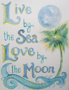 Love by the sea, the moon, the sun..everything.