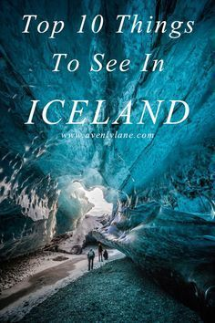 The Top 10 Things To See In Iceland! The Crystal Caves in Iceland are a definite MUST see!  Read more about Iceland on http://avenlylane.com