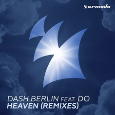 Dash Berlin ft. Do – Heaven (Remixes)  Style: #TropicalHouse / #Hardstyle / #ElectroHouse Release Date: 2017-04-28 Label: Armada Music    Download Here Dash Berlin feat. Do – Heaven (Maestro Harrell Remix).mp3 Dash Berlin feat. Do – Heaven (Ennis Remix).mp3 Dash Berlin feat. Do – Heaven (DJ Isaac Remix).mp3    https://edmdl.com/dash-berlin-ft-do-heaven-remixes/