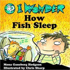 I Wonder How Fish Sleep