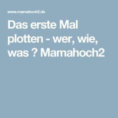 Das erste Mal plotten - wer, wie, was ⋆ Mamahoch2