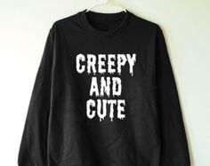 Creepy and cute shirt creepy shirt tumblr fashion sweater jumper shirt sweater long sleeve women tshirt men tshirt women shirt men shirt