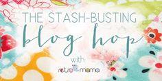 Stash-Busting Blog Hop :: Retro Mama Scrap Happy Sewing