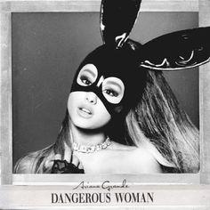 MUSICFREE592 (DOWNLOAD CD GRATIS ,BAIXAR CDS GRATIS): BAIXAR CD Ariana Grande - Dangerous Woman - Deluxe...